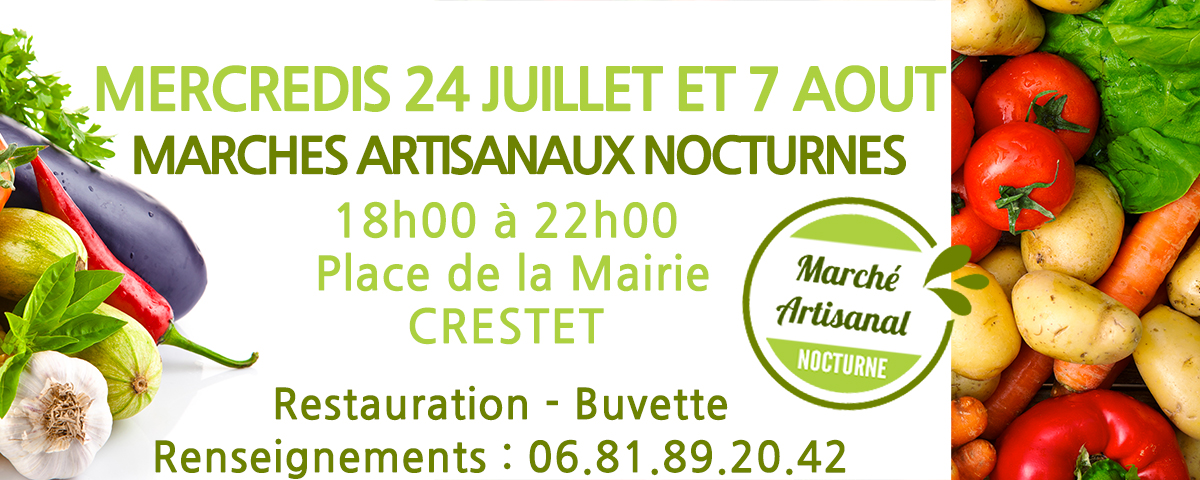 Marchés Nocturnes Crestet (VAUCLUSE)